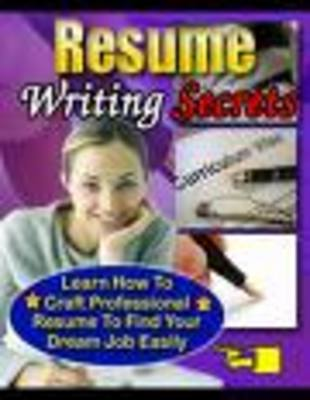 Product picture Resume Writing Secrets-write cv, how to write cv